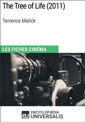 The Tree of Life de Terrence Malick: Les Fiches Cinéma d'Universalis