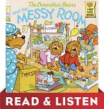 The Berenstain Bears and the Messy Room: Read & Listen Edition