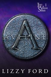 Aveline (#1, Lost Vegas)
