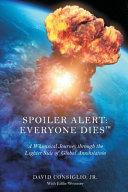 Download Spoiler Alert Everybody Dies Book