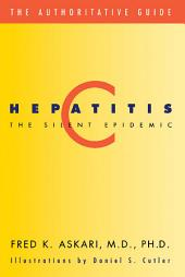 Hepatitis C: The Silent Epidemic