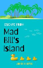 Escape from Mad Bill's Island