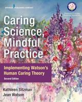 Caring Science  Mindful Practice  Second Edition PDF