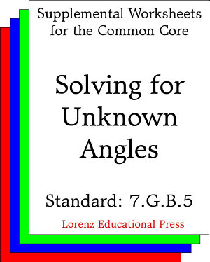 CCSS 7 G B 5 Solving for Unknown Angles PDF