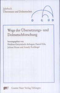 Wege der   bersetzungs  und Dolmetschforschung PDF