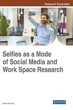 Selfies as a Mode of Social Media and Work Space Research