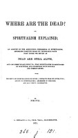 Where are the dead  or  Spiritualism explained  By Fritz PDF