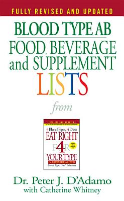 Blood Type AB Food  Beverage and Supplement Lists PDF
