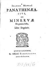 Panathenaea: sive de Minervae illo gemino festo liber singularis