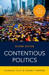Contentious Politics: Edition 2