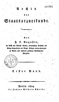 Archiv der Staatsarznei K  nde   tome I II et 1re partie du tome III   PDF