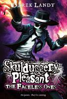 Skulduggery Pleasant  The Faceless Ones PDF