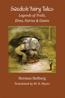 Swedish Fairy Tales  Legends of Trolls  Elves  Fairies and Giants PDF