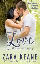 Love and Shenanigans: (Ballybeg, Book 1)