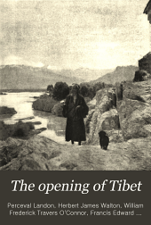 The Opening of Tibet: An Account of Lhasa and the Country and People of Central Tibet and of the Progress of the Mission Sent There by the English Government in the Year 1903-4