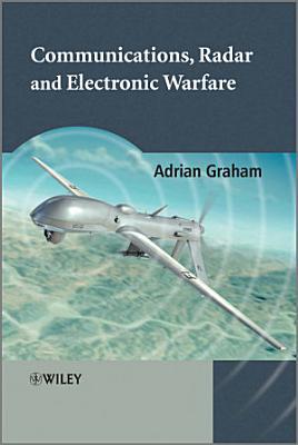 Communications  Radar and Electronic Warfare