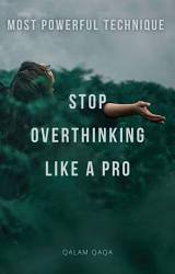 Handle Overthinking Like A PRO PDF