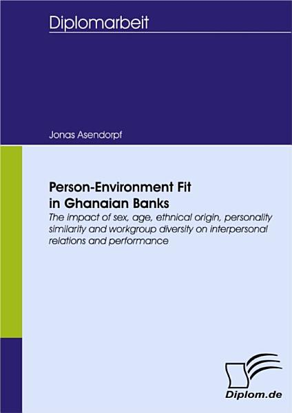 Person-Environment Fit in Ghanaian Banks