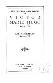 The Novels and Poems of Victor Marie Hugo: Volume 3