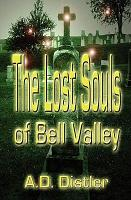 The Lost Souls of Bell Valley PDF