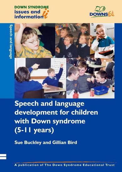 Speech and Language Development for Children with Down Syndrome  5 11 Years  PDF