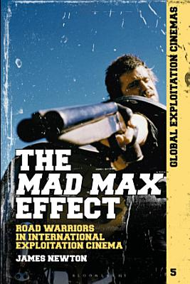 The Mad Max Effect
