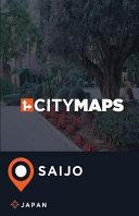 City Maps Saijo Japan