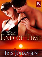 'Til the End of Time: A Loveswept Classic Romance