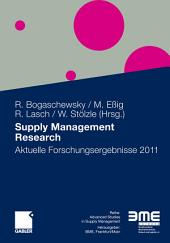 Supply Management Research: Aktuelle Forschungsergebnisse 2011