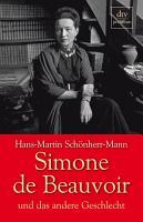 Simone de Beauvoir und das andere Geschlecht PDF