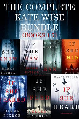 The Complete Kate Wise Mystery Bundle  Books 1 7