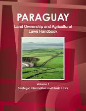 Paraguay Land Ownership and Agriculture Laws Handbook