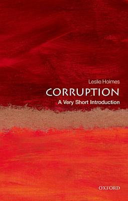 Corruption  A Very Short Introduction PDF