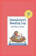 Gwendolyn's Reading Log: My First 200 Books (Gatst)