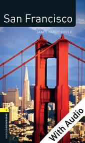 San Francisco - With Audio Level 1 Factfiles Oxford Bookworms Library: Edition 3