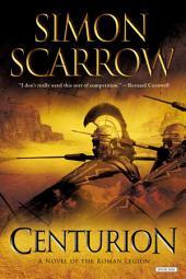 Centurion: A Roman Legion Novel