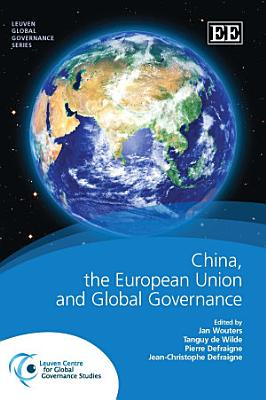 China  the European Union and the Restructuring of Global Governance PDF