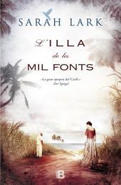 L'illa de les mil fonts (Sèrie del Carib 1): (V.I JAMAICA)