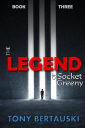 The Legend of Socket Greeny: A Science Fiction Saga