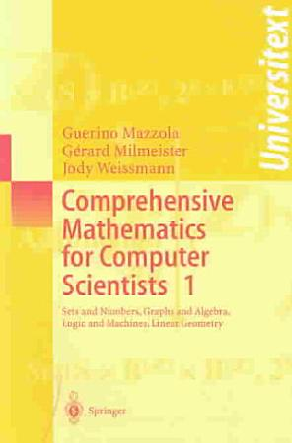 Comprehensive Mathematics For Computer Scientists 1 PDF