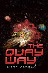 The Quay Way
