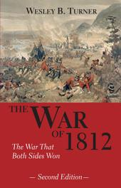 The War of 1812: The War That Both Sides Won, Edition 2