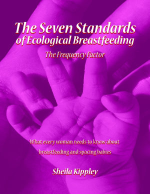 The Seven Standards of Ecological Breastfeeding  The Frequency Factor