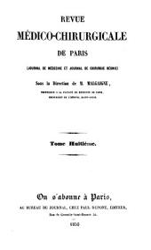 La Revue médico-chirurgicale de Paris: journal de médecine et journal de chirurgie réunis, Volume8