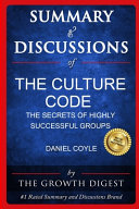 Summary and Discussions of The Culture Code