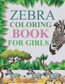 Zebra Coloring Book For Girls