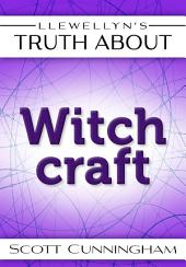 Llewellyn's Truth About Witchcraft