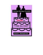 Prior to Tying the Knot: Christian Marriage Essentials