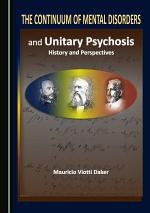 The Continuum of Mental Disorders and Unitary Psychosis
