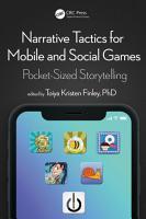Narrative Tactics for Mobile and Social Games PDF